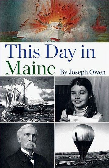 THIS DAY IN MAINE BY JOSEPH OWEN