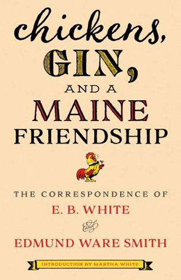 BOOK- CHICKENS,GIN & A MAINE FRIENDSHIP-HARDCOVER